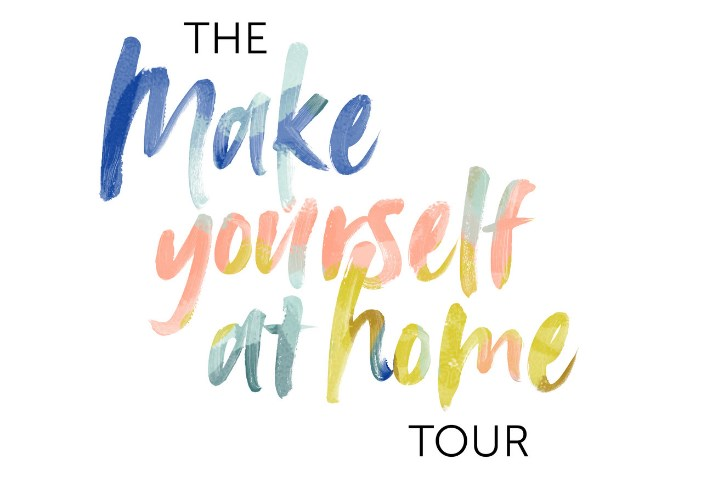 Make Yourself at Home Tour